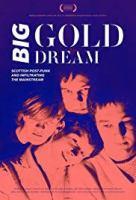 big gold dream poster