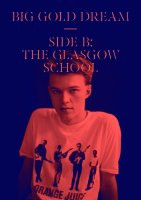 the glasgow school big gold dream b side